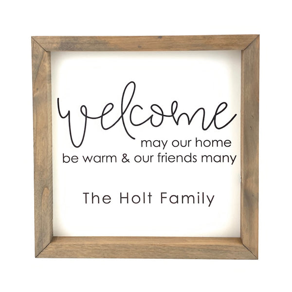 Welcome... Home Warm & Friends Many <br>Personalized Porch Saying