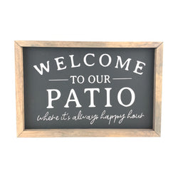 Welcome to Our Patio <br>Framed Saying