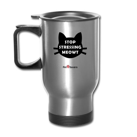 Stressing Meowt Travel Mug 14 oz. - silver