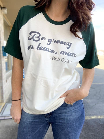 Be Groovy T-Shirt