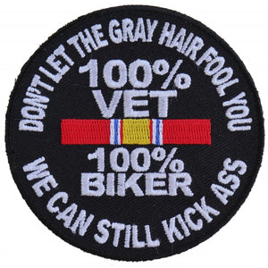 P5010 100 Percent Vet 100 Percent Biker We Can Still Kick Ass Patch