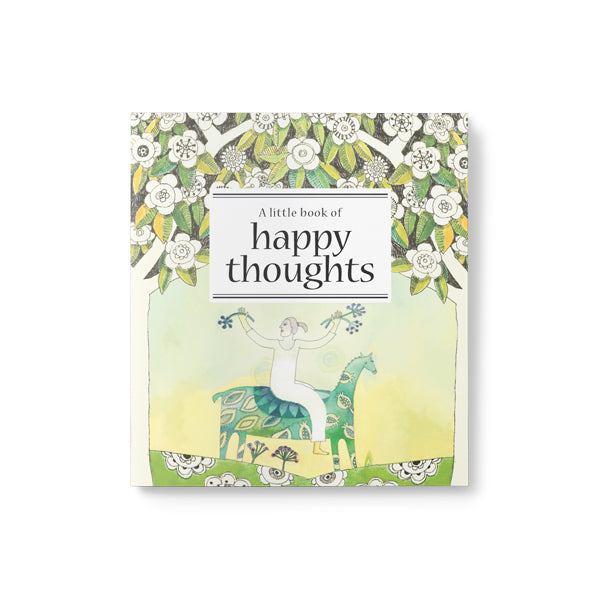 Little Book Of Happy Thoughts