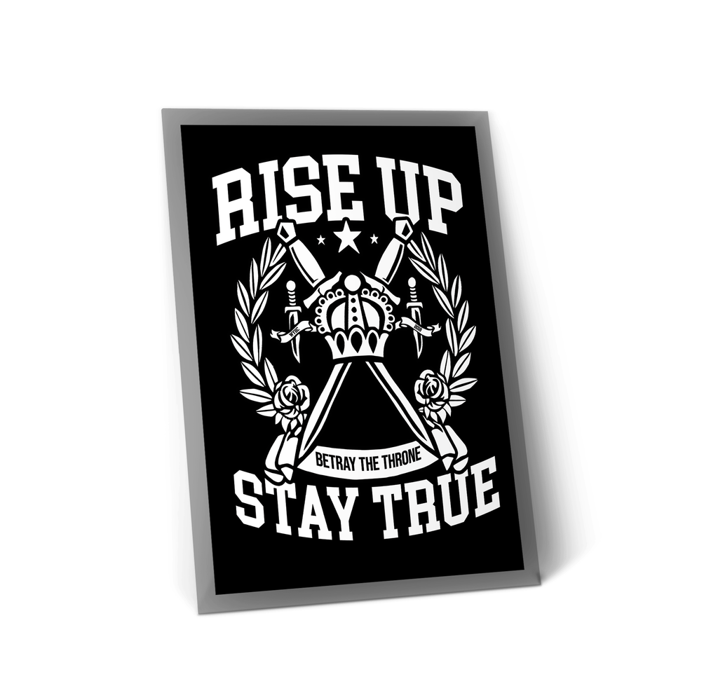 RISE UP, STAY TRUE A4 Art Print