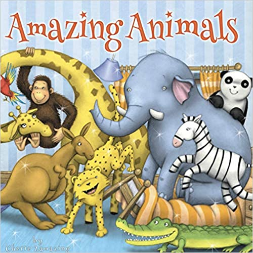 Amazing Animals Padded Board Book by Little Hippo Books