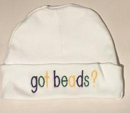 "MARDI GRAS BABY ""GOT BEADS?"" KNIT CAP"