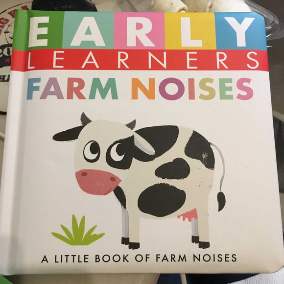 Farm Noises Padded Board Book for Early Learners by Little Hippo Books