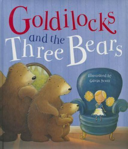 Goldilocks and the Three Bears [Book]