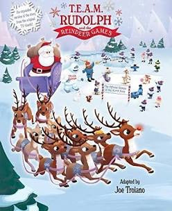 T.E.A.M. RUDOLPH AND THE REINDEER GAMES BOOK