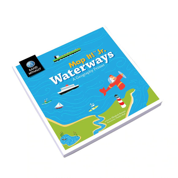 MAP IT JR. WATERWAYS BOOK, A GEOGRAPHY PRIMER