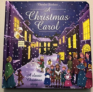A CHRISTMAS CAROL PADDED BOARD BOOK