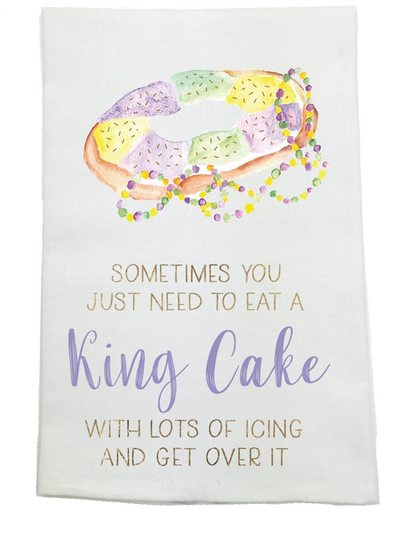 SOMETIMES YOU 'NEED' KING CAKE TOWEL