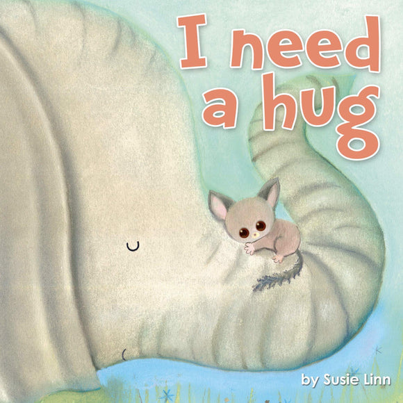 I Need a Hug Padded Board Book by Little Hippo Books