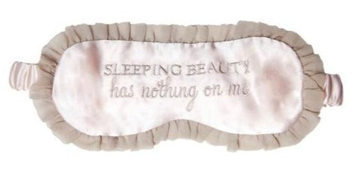 SILK SLEEP MASK 'SLEEPING BEAUTY HAS NOTHING ON ME'