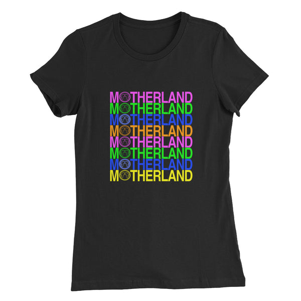 Motherland Colors Ladies T