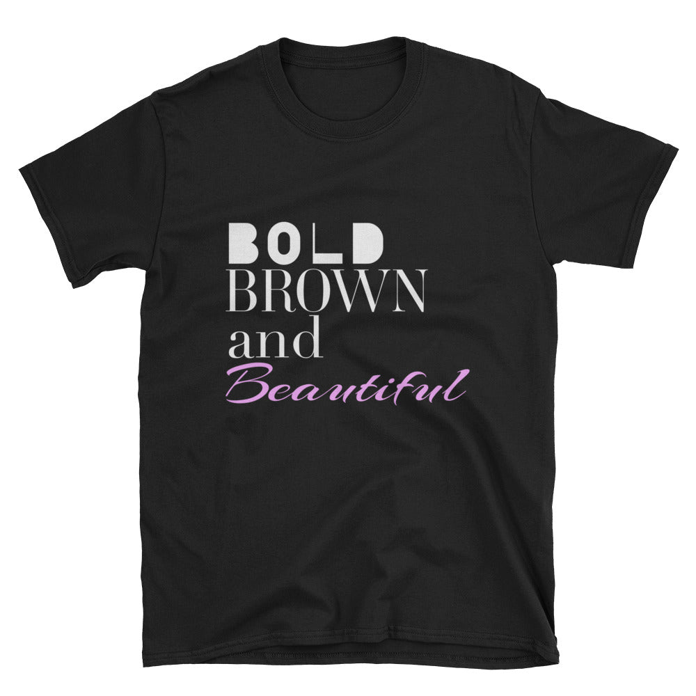 Bold Brown Beautiful T-Shirt - Pink