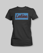 Load image into Gallery viewer, Latina  black tshirt culture dominican empowered