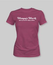 Load image into Gallery viewer, Woman's Worth Tee - Natalia Naomi Brand