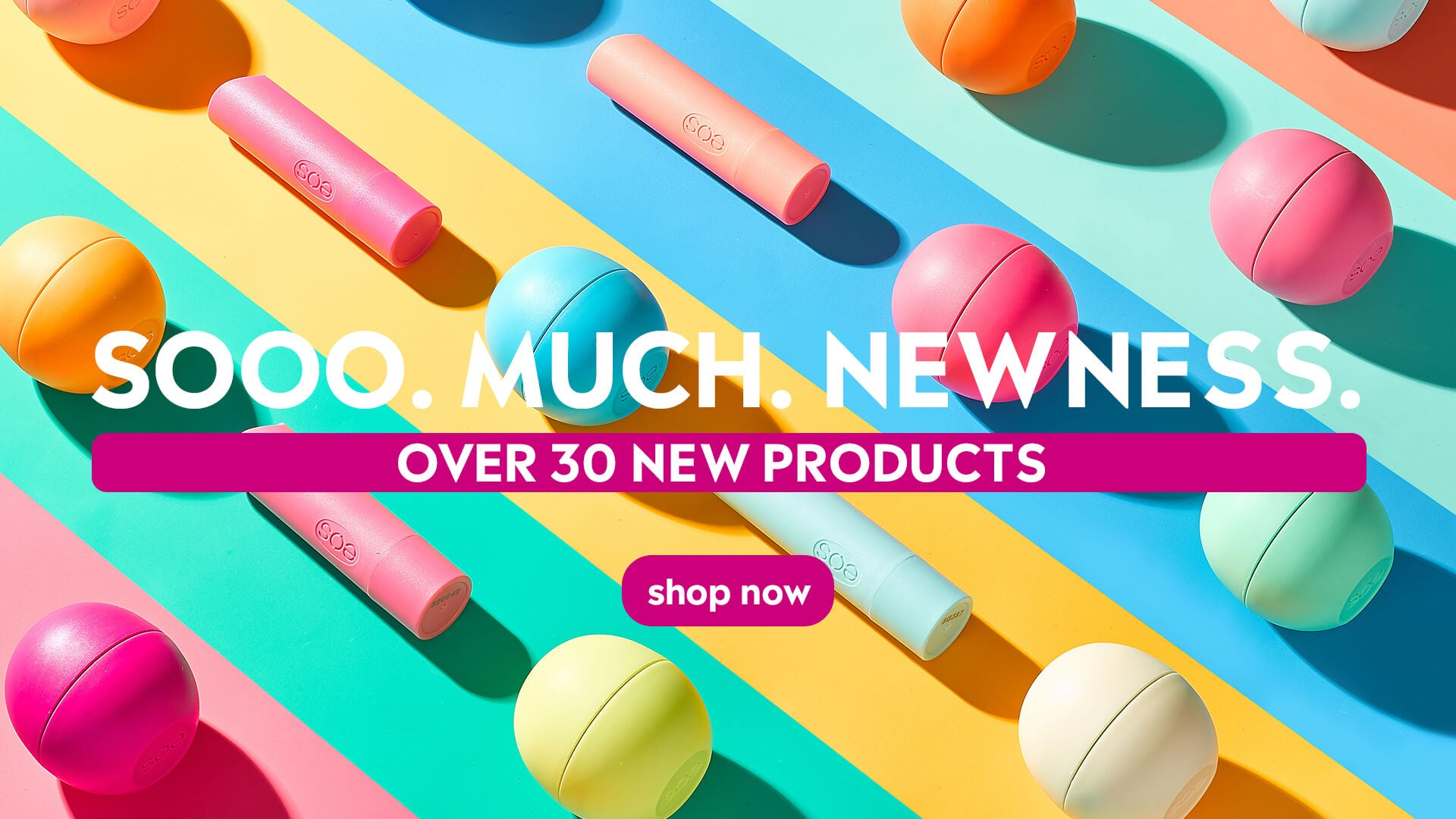 So much new. Over 30 new products!