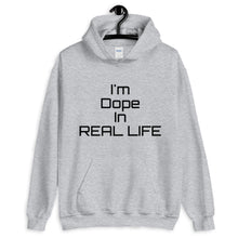 Load image into Gallery viewer, Dope In Real Life Unisex Hoodie