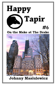 Happy Tapir #6: On the Make at The Drake