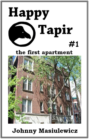 #1 The First Apartment ~ Johnny Masiulewicz