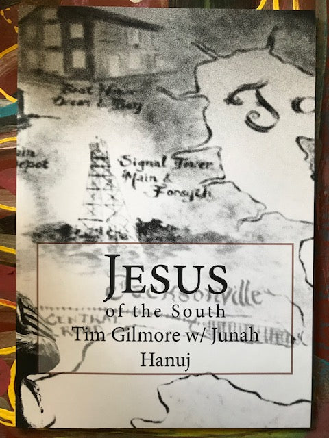 Jesus of the South by Tim Gilmore w/Junah Hanuj (photos)