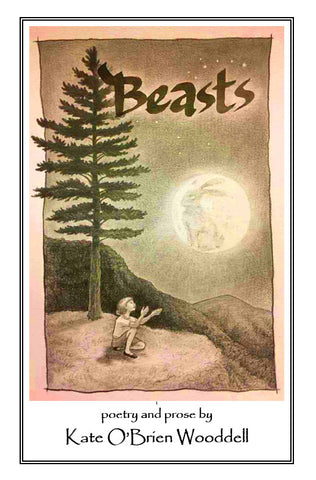 Beasts ~ by Kate O'Brien Wooddell