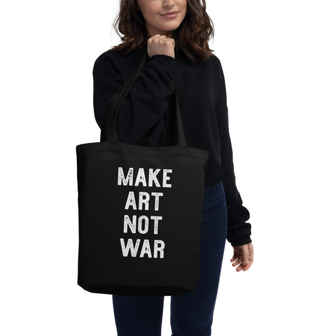 Make Art Not War Black Eco-Friendly Tote Bag