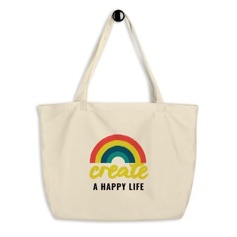 Create A Happy Life Large Organic Rainbow Tote Bag