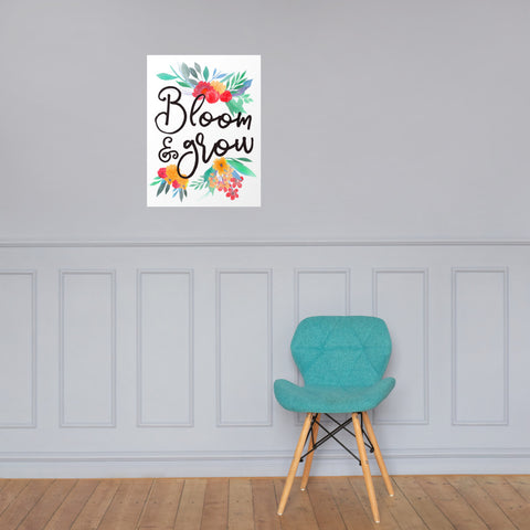 Bloom and Grow Floral Poster