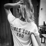 """GIRLS SURF TOO"" TEE"