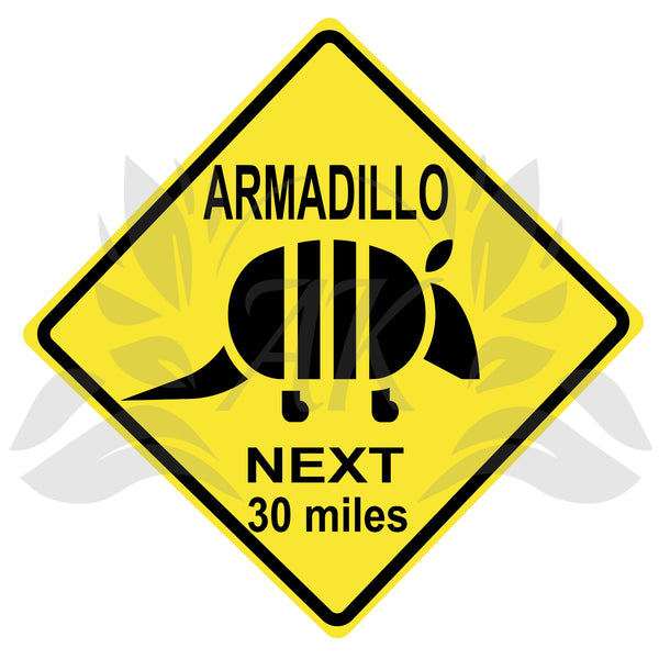 Armadillo Next 30 Miles Road Sign SVG Digital Download