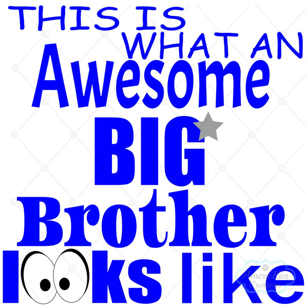 This is What an Awesome Big Brother Looks Like SVG PDF DXF EPS PNG