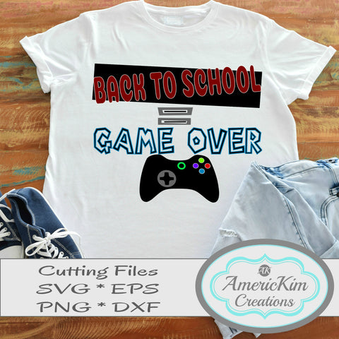 Back to School equals Game Over SVG File