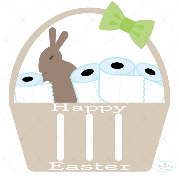Isolation Easter Basket with Toilet Paper SVG Files Digital Download