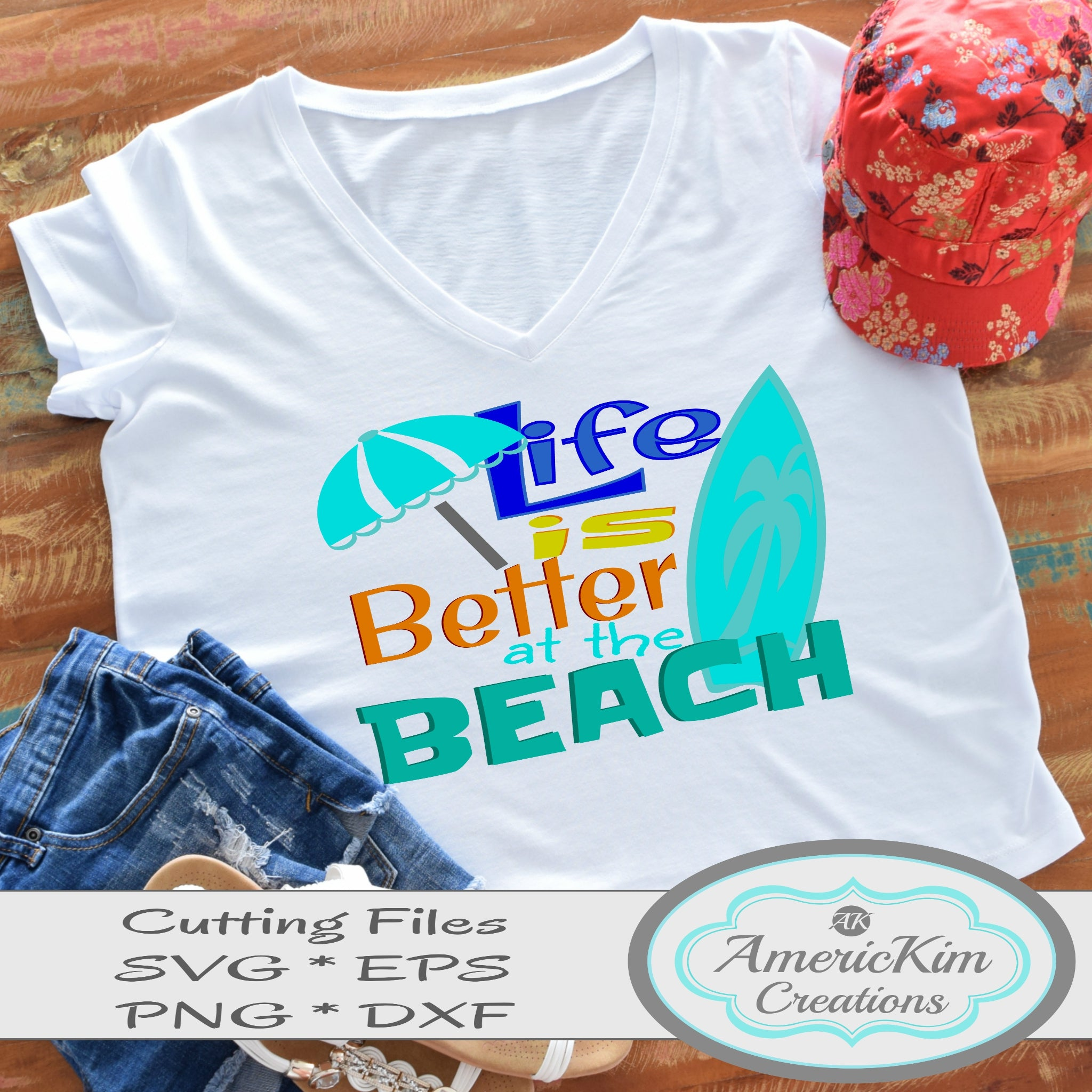 Life is Better at the Beach SVG Digital Download