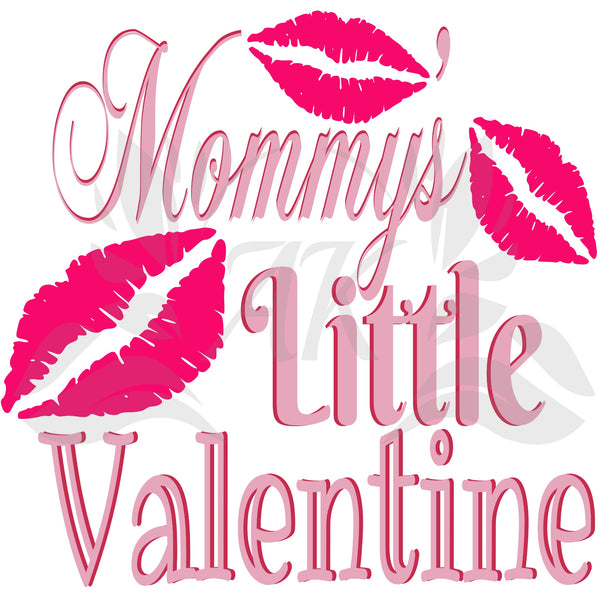 Mommys Little Valentine SVG Digital Downloads