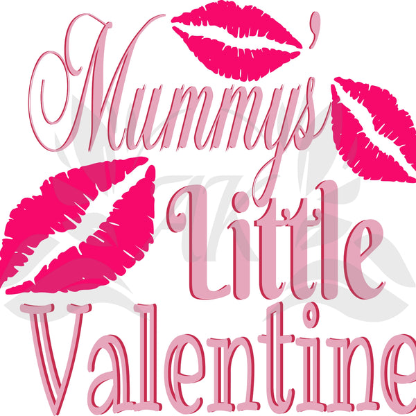 Mummys Little Valentine SVG Digital Downloads
