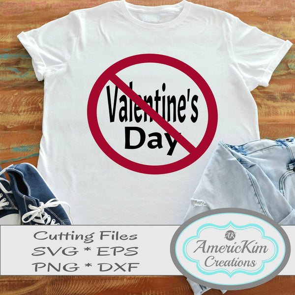 No Valentine's Day SVG Anti-Valentine Digital Download Cutting Files