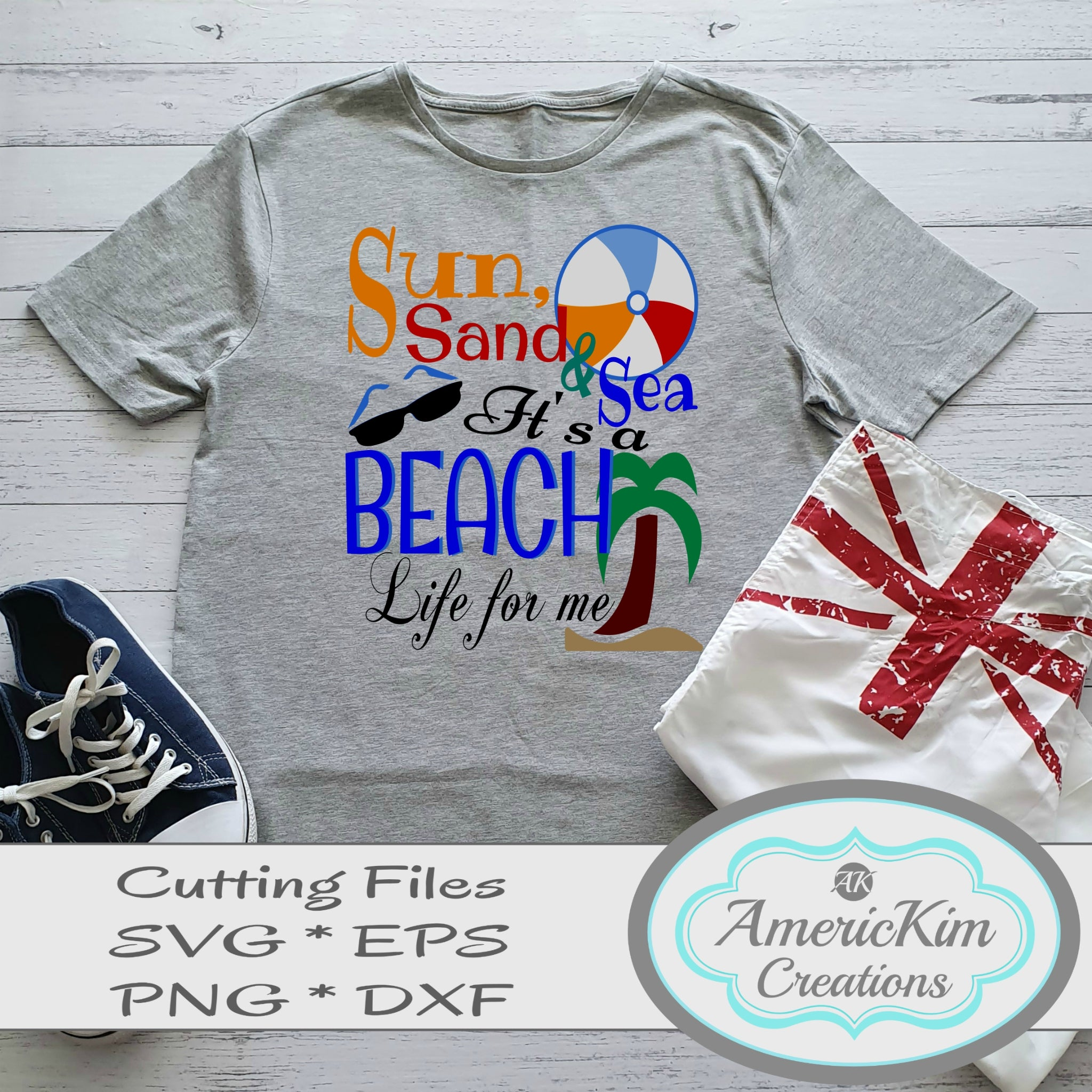 Sun Sand and Sea It's a Beach Life For Me SVG Digital Download