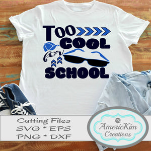 Too Cool For School SVG Digital Download