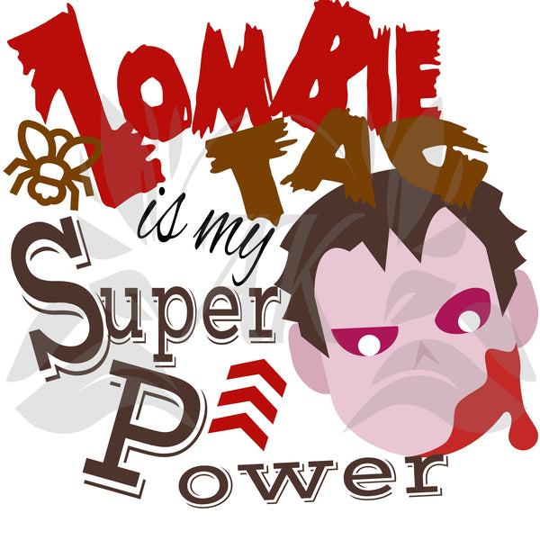 Zombie Tag Is My Super Power SVG