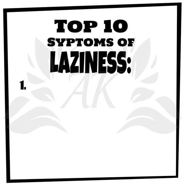 Top 10 Symptoms of Laziness SVG File Digital Download