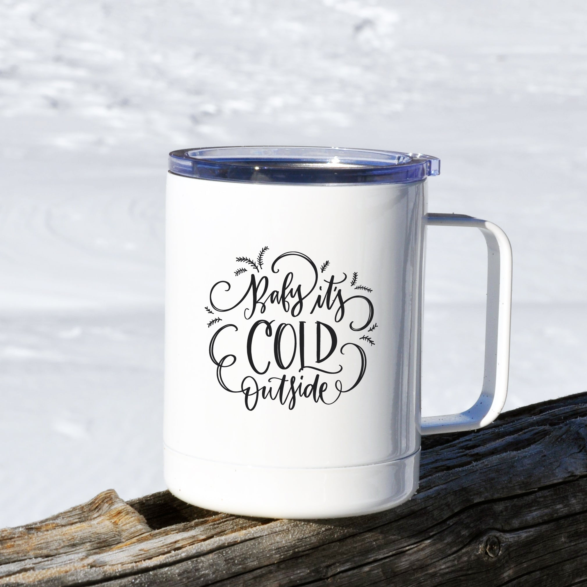 Baby It's Cold Outside Travel Mug with Lid 10 oz.