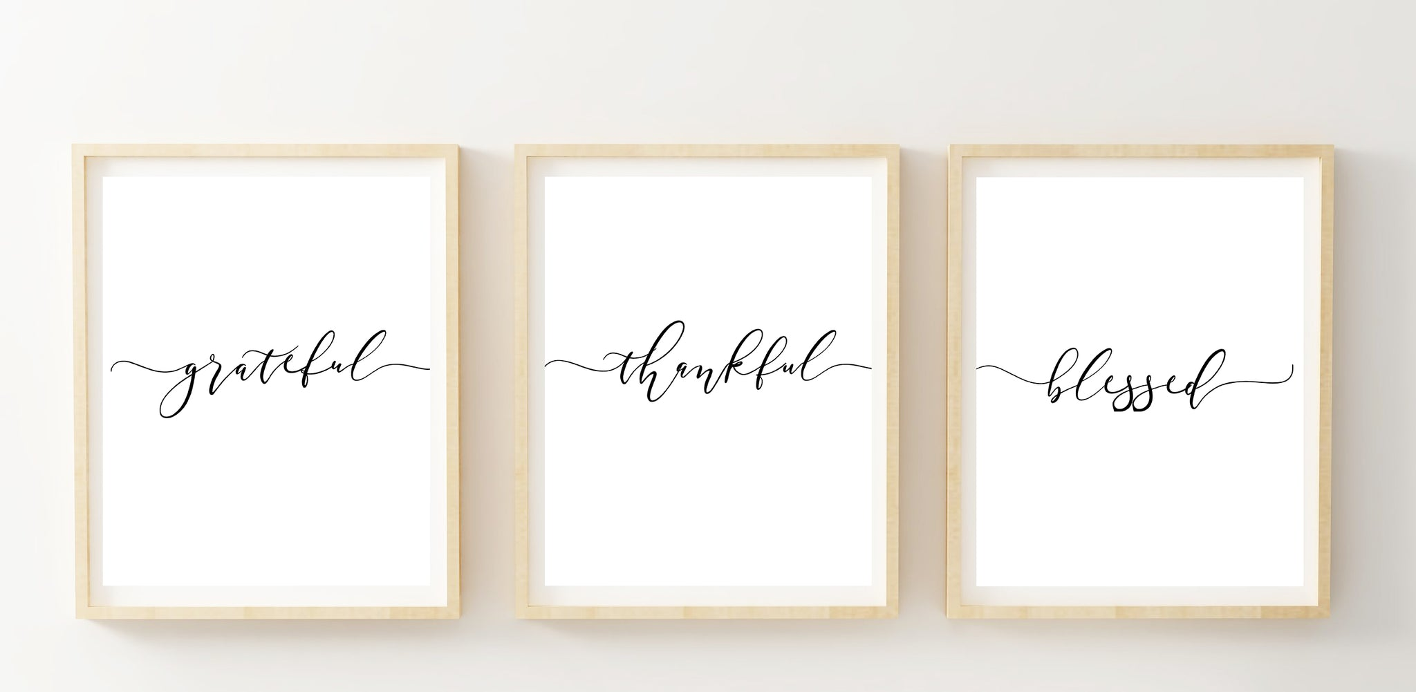 Set of 3 Grateful Thankful Blessed Printable