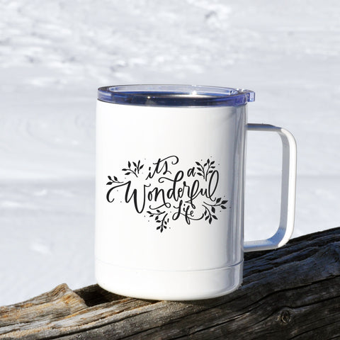It's a Wonderful Life Travel Mug with Lid 10 oz.