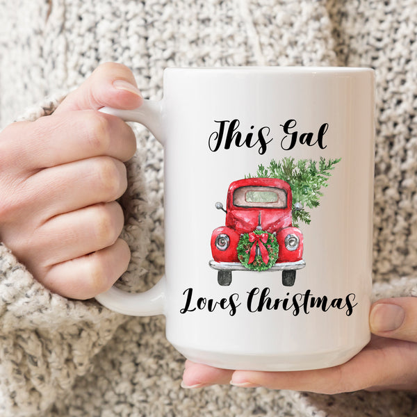 This Gal Loves Christmas Ceramic Mug