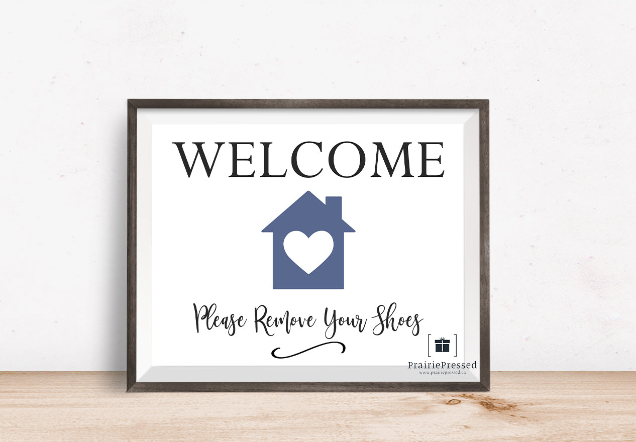 Welcome Please Remove Your Shoes Open House Sign Printable