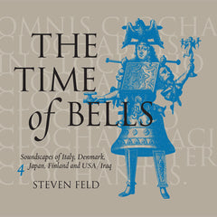 Steven Feld: The Time of Bells, 4
