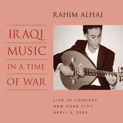 Rahim AlHaj: Iraqi Music in a Time of War